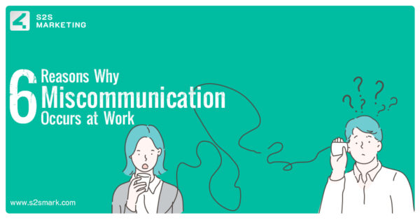 6 Reasons Why Miscommunication Occurs at Work