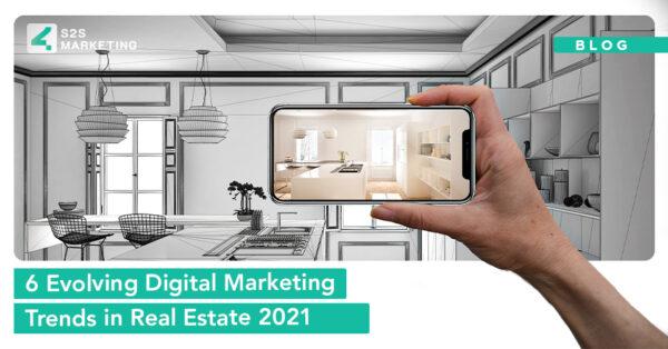 6 Evolving Digital Marketing Trends in Real Estate 2021