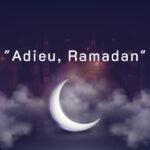Adieu-Ramadan