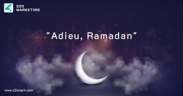 Adieu, Ramadan