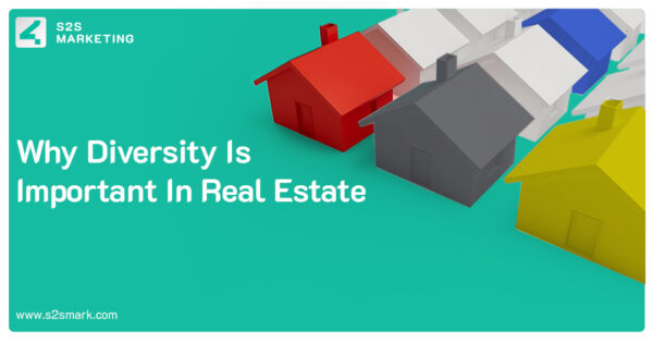 Why Diversity is Important in Real Estate?