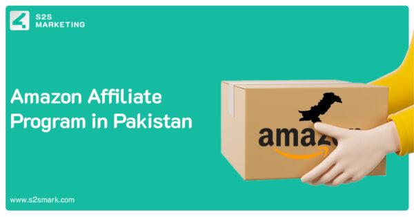 Best Guide to Start Amazon Affiliate Program in Pakistan