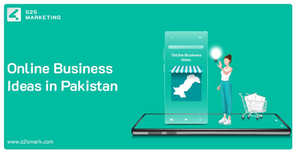 online business ideas in pakistan